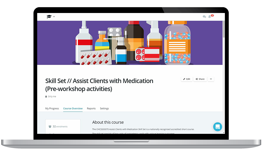 Assist Clients with Medication Skill Set: Refreshed short course