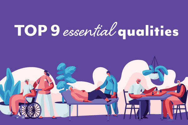 9 essential qualities to help you thrive as a personal care worker