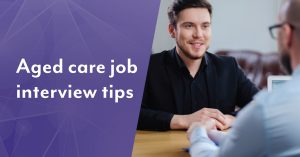 aged care job interview