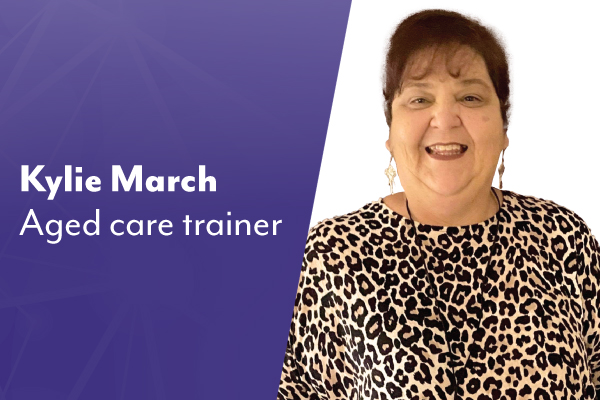 Sharing passion for aged care: Meet trainer Kylie